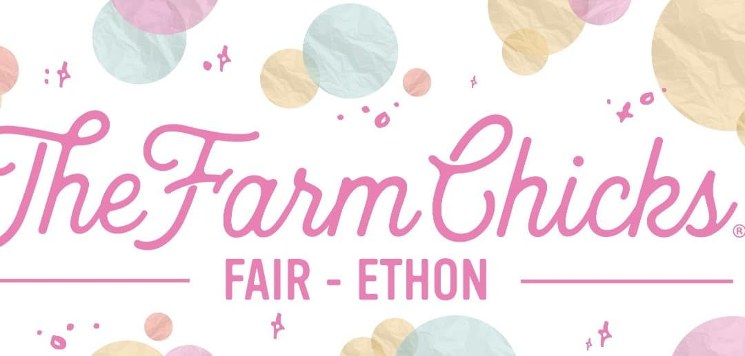 The Farm Chicks Fair-ethon